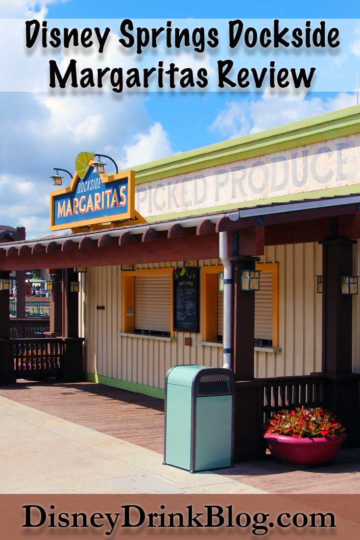 DIsney Springs Dockside Margaritas Review